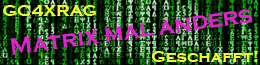Matrix mal anders - Challenge Cache