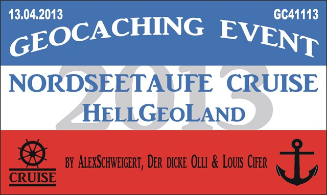 Nordseetaufe-Cruise-2013 *HellGeoLand*