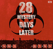 28 Mystery Days Later (Challenge)