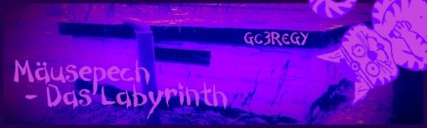 GC3REGY - M�usepech - das Labyrinth