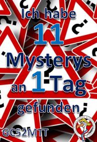 11 Mysterys an einem Tag - Challenge (GCHN-Edit.)