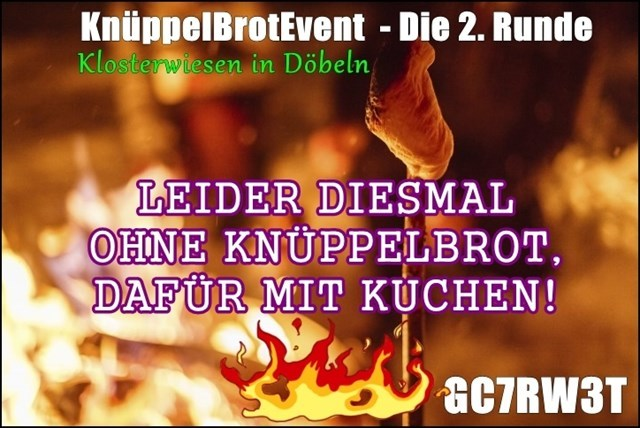 KnüppelBrotEvent - Die 2. Runde